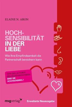 Hochsensibilität in der Liebe - Aron, Elaine N.