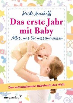 Das erste Jahr mit Baby - Murkoff, Heidi