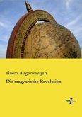 Die magyarische Revolution