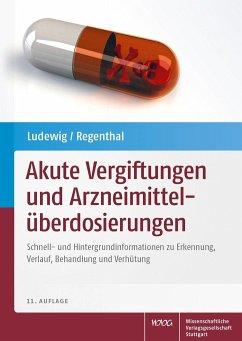 Akute Vergiftungen und Arzneimittelüberdosierungen