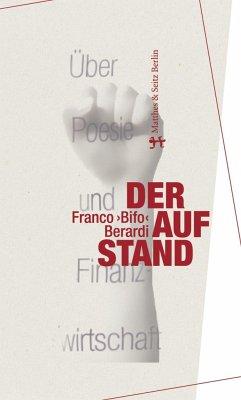 Der Aufstand - Berardi, Franco 'Bifo'