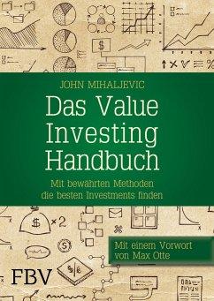 Das Value-Investing-Handbuch - Mihaljevic, John