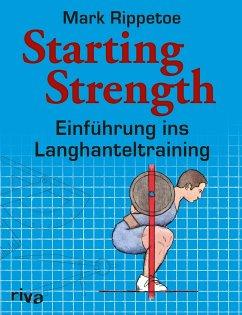 Starting Strength - Rippetoe, Mark