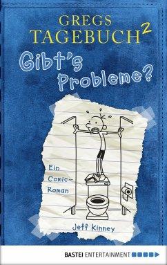 Gibt's Probleme? / Gregs Tagebuch Bd.2 (eBook, PDF) - Kinney, Jeff