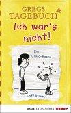 Ich war's nicht! / Gregs Tagebuch Bd.4 (eBook, PDF)