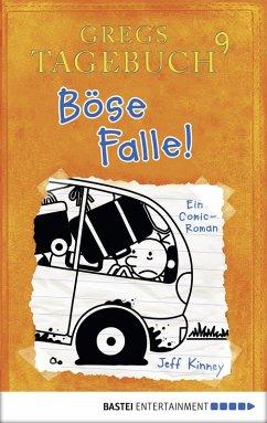Böse Falle! / Gregs Tagebuch Bd.9 (eBook, PDF) - Kinney, Jeff