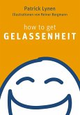 how to get Gelassenheit (eBook, ePUB)