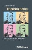 Friedrich Hecker (eBook, ePUB)