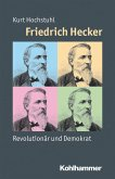 Friedrich Hecker (eBook, PDF)