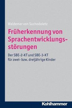 Früherkennung von Sprachentwicklungsstörungen (eBook, ePUB) - Suchodoletz, Waldemar von