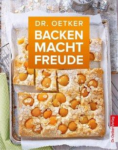Backen macht Freude (eBook, ePUB) - Oetker