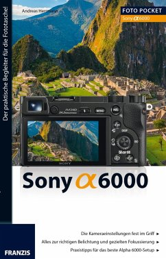 Foto Pocket Sony Alpha 6000 (eBook, ePUB) - Herrmann, Andreas