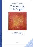 Trauma und die Folgen (eBook, PDF)