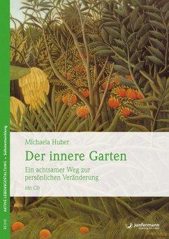 Der innere Garten (eBook, PDF) - Huber, Michaela