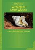 Verborgene Kräfte wecken (eBook, PDF)