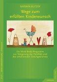 Wege zum erfüllten Kinderwunsch (eBook, PDF)