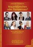 Mauerblümchen oder Rampensau? (eBook, PDF)