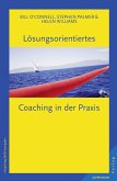 Lösungsorientiertes Coaching in der Praxis (eBook, PDF)