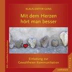 Mit dem Herzen hört man besser (eBook, PDF)