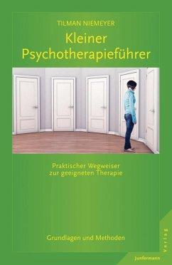 Kleiner Psychotherapieführer (eBook, PDF) - Niemeyer, Tilman