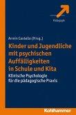 Kinder und Jugendliche mit psychischen Auffälligkeiten in Schule und Kita (eBook, ePUB)