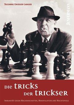 Die Tricks der Trickser (eBook, PDF) - Grieger-Langer, Suzanne