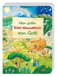 Mein großes Bibel-Wimmelbuch von Gott - Abeln, Reinhard