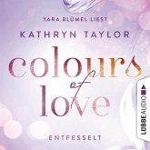 Entfesselt / Colours of Love Bd.1 (MP3-Download)