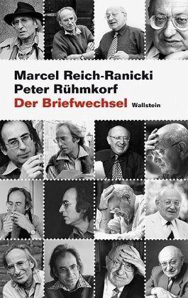 Der Briefwechsel - Reich-Ranicki, Marcel; Rühmkorf, Peter