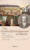 Das Goethe-Nationalmuseum in Weimar Band 1