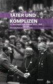 Täter und Komplizen in Theologie und Kirchen 1933-1945