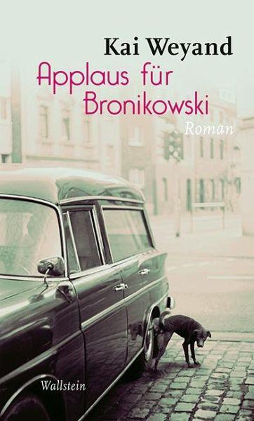 Applaus für Bronikowski - Weyand, Kai