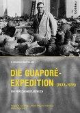 Die Guaporé-Expedition (1933-1935)