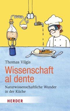 Wissenschaft al dente - Vilgis, Thomas