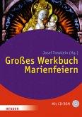 Großes Werkbuch Marienfeiern