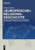 """""""Europäische"""" Religionsgeschichte"""
