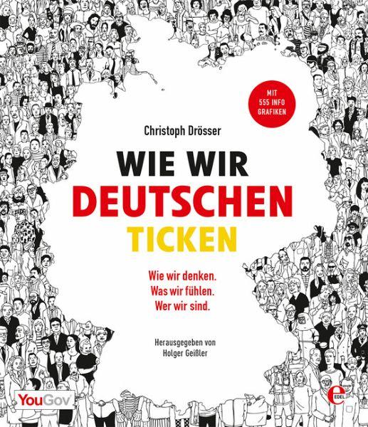 Wie wir Deutschen ticken - Drösser, Christoph