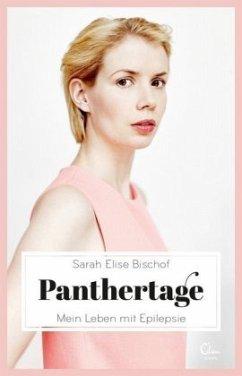 Panthertage - Bischof, Sarah E.