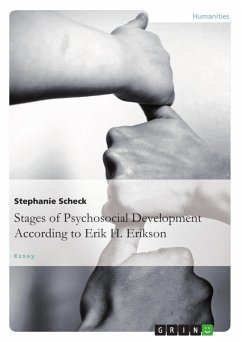 The Stages of Psychosocial DevelopmentAccording to Erik H. Erikson