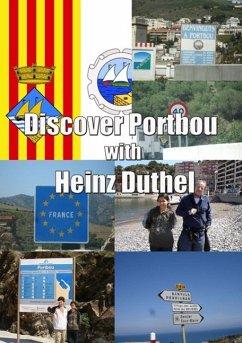 Discover Portbou +250 Pictures (eBook, ePUB)