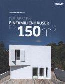 Die besten Einfamilienhäuser bis 150m²