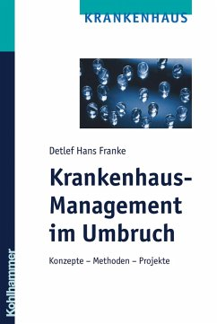 Krankenhaus-Management im Umbruch (eBook, ePUB) - Franke, Detlef Hans