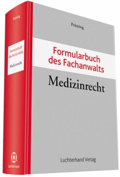 Formularbuch des Fachanwalts Medizinrecht