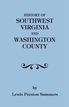 History of Southwest Virginia, 1746-1786; Washington County, 1777-1870