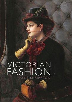 Victorian Fashion - Shrimpton, Jayne