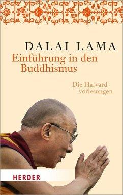 Einführung in den Buddhismus - Dalai Lama XIV.