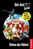 Zirkus der Rätsel / Die drei Fragezeichen-Kids und du Bd.17
