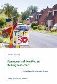 Kommunen auf dem Weg zur Bildungslandschaft (eBook, ePUB)