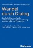Wandel durch Dialog (eBook, ePUB)