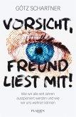 Vorsicht, Freund liest mit! (eBook, ePUB)